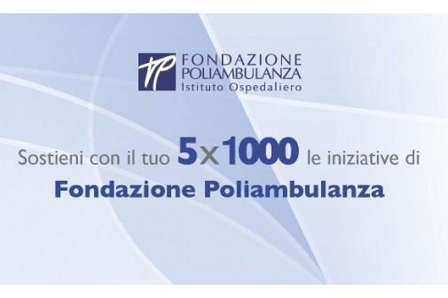 Sostieni con il tuo  5 x 1000 le iniziative di Fondazione Poliambulanza