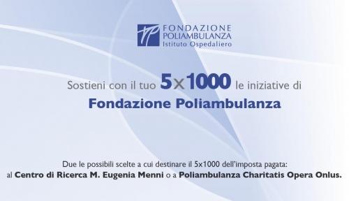 5 x 1000 2013 per le iniziative di Fondazione Poliambulanza