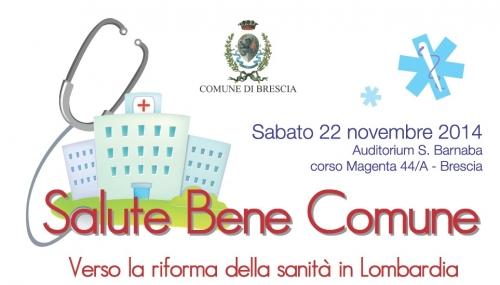 Salute bene comune. Verso la riforma della sanita' in Lombardia - Convegno 22 novembre 2014