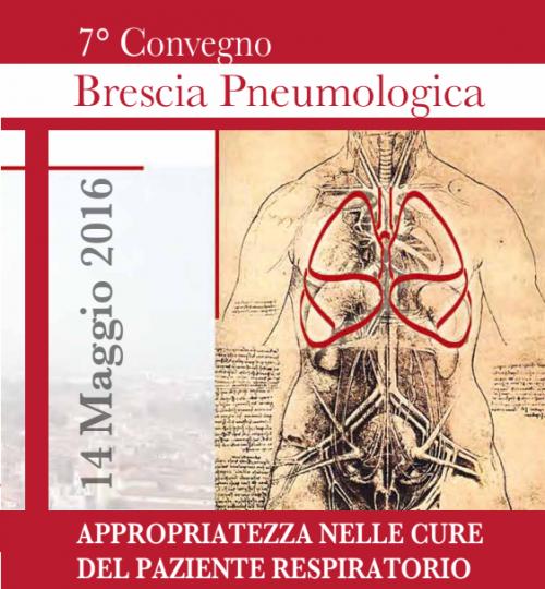 7° Convegno Brescia Pneumologica: Appropriatezza nelle cure del paziente respiratorio