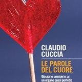 Le parole del cuore. Un libro del dott. Claudio Cuccia