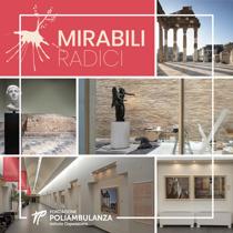 """Brescia Photo Festival 2021: Poliambulanza ospita la mostra """"Mirabili radici"""" di Fondazione Brescia Musei, il sito Unesco di Brescia nelle fotografie di Alessandra Chemollo"""