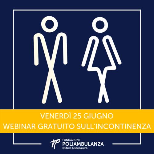 Venerdì 25 giugno: webinar gratuito sull'incontinenza